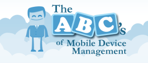 ABCs of Mobile Device Management