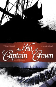 THE WILL OF CAPTAIN CROWN BOOK 1